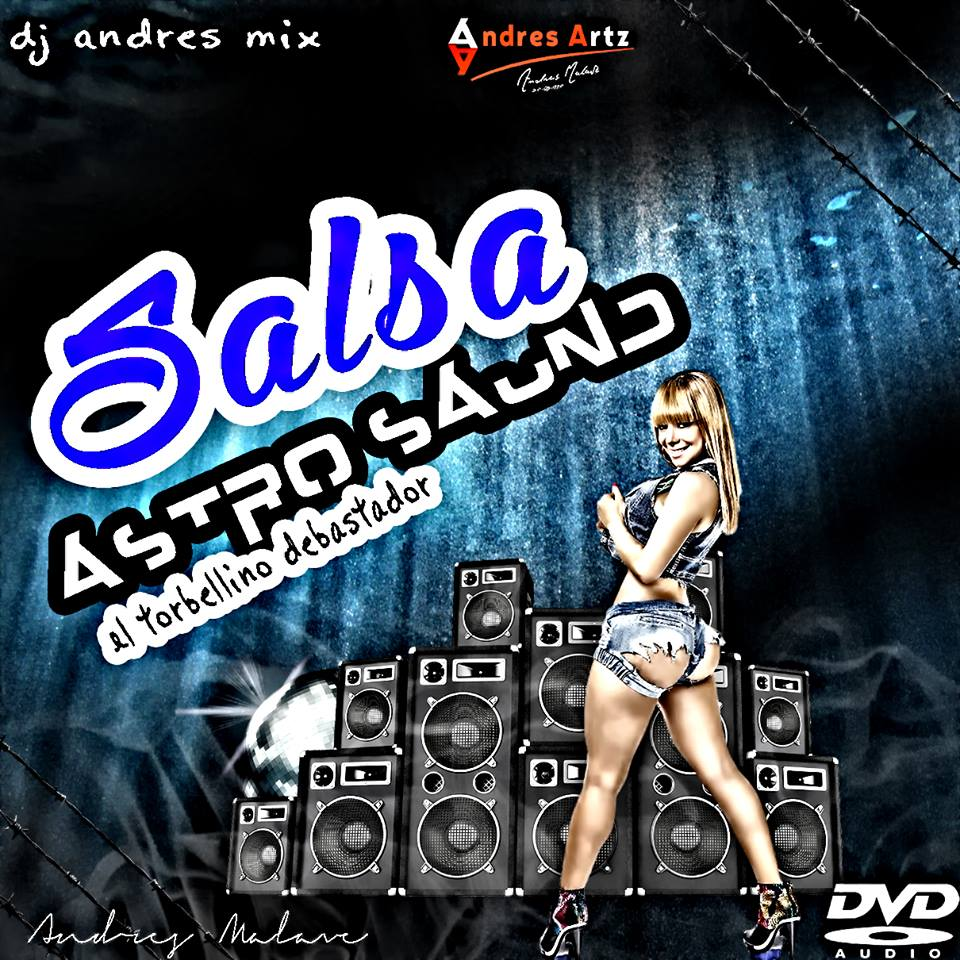 SALSA ASTRO SAUND DJ ANDRES MIX