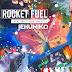 DE AFARĂ: Jehuniko - Rocket Fuel