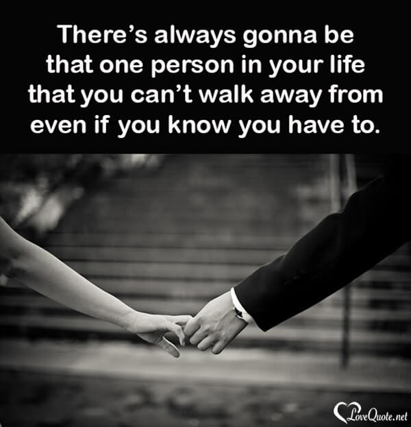 Walk away quote