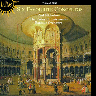 Thomas Arne (1710-1778) - Six Favourite Concertos