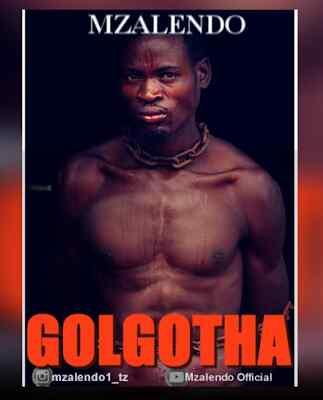 Download Mp3 | Mzalendo - Golgotha