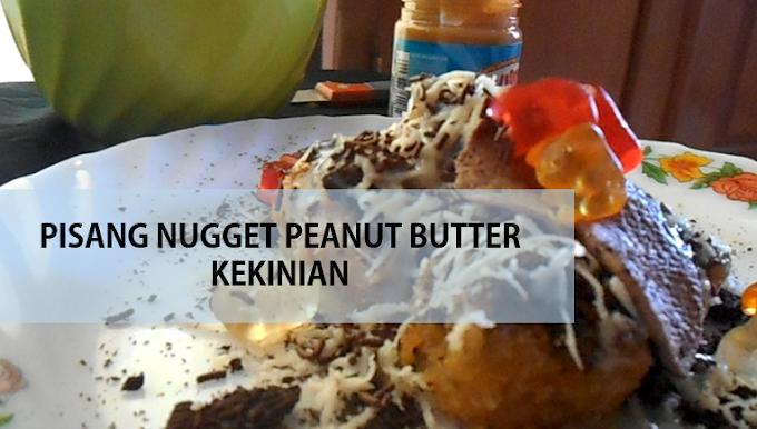 Cocok Untuk Berbuka, Pisang Nugget Kekinian Rasa Peanut Butter Ini Bikin Nagih !