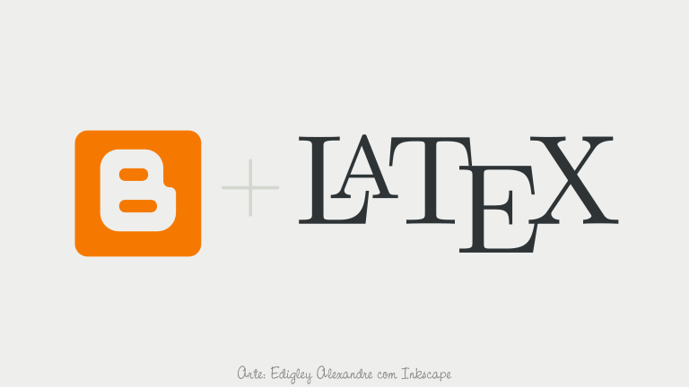 Como instalar um interpretador Latex no Blogger?