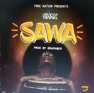 Download Audio | Shax - Sawa