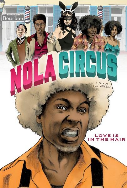 Film NOLA Circus 2017 Bioskop