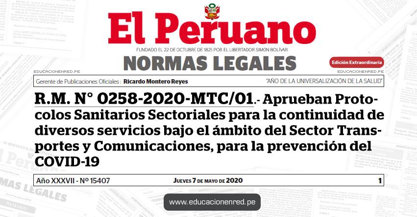 R. M. N° 0258-2020-MTC/01.- Aprueban Protocolos Sanitarios Sectoriales para la continuidad de diversos servicios bajo el ámbito del Sector Transportes y Comunicaciones, para la prevención del COVID-19