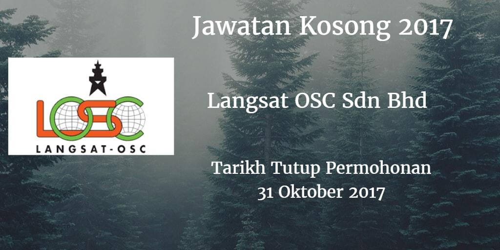 Jawatan Kosong Langsat OSC Sdn Bhd 31 Oktober 2017