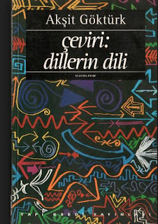 Akşit Göktürk - Çeviri Dillerin Dili