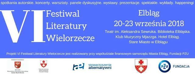 Mówisz wrzesień - myślę Wielorzecze! Już 20 września rusza VI Festiwal Literatury Wielorzecze w Elblągu