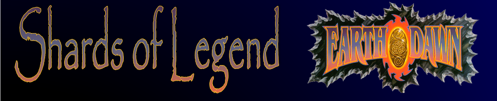 Shards of Legend, an Earthdawn Blog