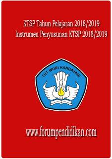KTSP Tahun Pelajaran 2018/2019 dan Instrumen Penyusunan KTSP 2018/2019