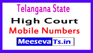 Telangana State High Court All Mobile Numbers