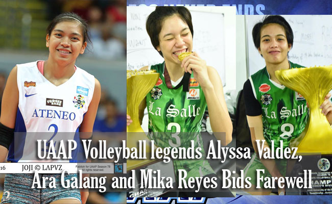 UAAP Volleyball legends Alyssa Valdez, Ara Galang and Mika Reyes Bids Farewell