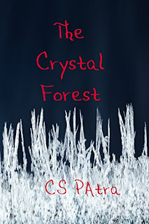 https://www.amazon.com/Crystal-Forest-CS-Patra-ebook/dp/B01IAG50VY/ref=sr_1_1?s=books&ie=UTF8&qid=1474916571&sr=1-1&keywords=The+Crystal+Forest+CS+Patra