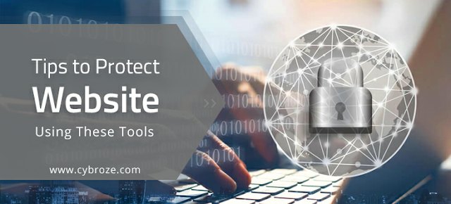 Tips to Protect Your Website or Blog Using These Tools