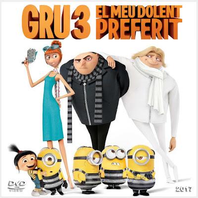 GRU 3 - El meu dolent preferit - [2017]