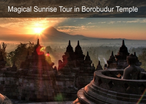 Magical Sunrise Tour in Borobudur Temple
