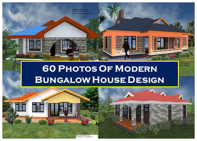 Making Your Dream Home Become A Reality With These 60 Modern Bungalow House Designs  The bungalow house design is doubtless the most ordinary modern house design in the universe. Bungalow house plans are non-formal and well-suited for small narrow area. Find the inspiration you need to plan your ideal house design in the wide range of house types and styles with these 60 small bungalow house designs.