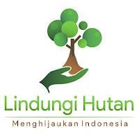 Lindungi Hutan – Menghijaukan Indonesia, Mari Berkenalan?