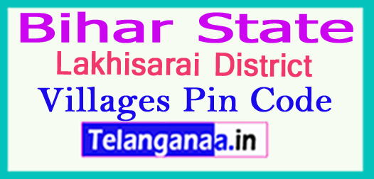 Lakhisarai District Pin Codes in Bihar State