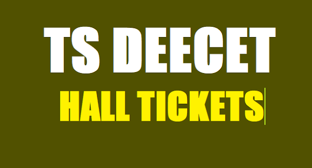 TS DEECET Hall tickets,DIETCET Hall tickets,DEECET admit cards, TS DEECET Exam date