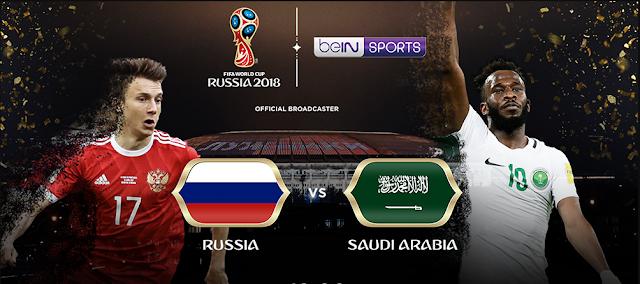الان .. يلا شوت مشاهدة مباراة السعودية وروسيا اليوم بث مباشر في افتتاح كأس العالم 2018 بجودة عالية الاسطورة HD