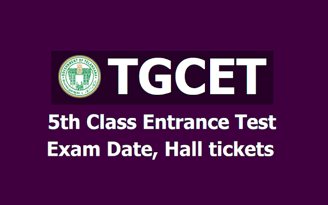 TGCET Exam date, Hall tickets for TG Gurukul CET (5th class Entrance Test) 2019