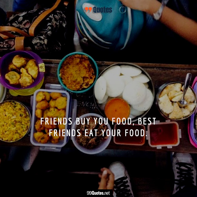 food and friendship quotes