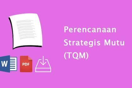 Perencanaan Strategis Mutu (TQM)
