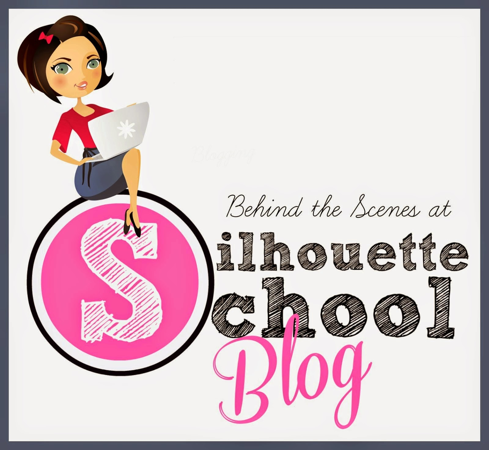Behind the scenes, Silhouette School Blog