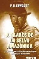 https://www.casadellibro.com/libro-a-traves-de-la-selva-amazonica/9788498720624/1193713