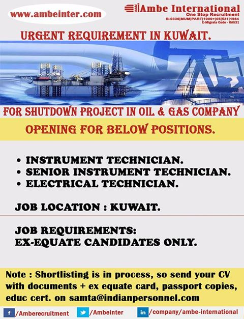 Urgent Opening for Kuwait (Shutdown)- Instrument/ Electrical Technician
