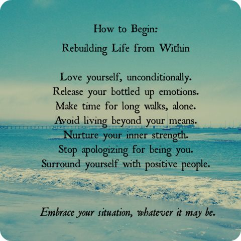 How to Begin Rebuilding Life   Quotes and Sayings