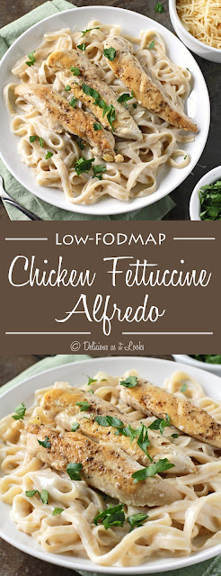 Low-FODMAP Chicken Fettuccine Alfredo  /  Delicious as it Looks