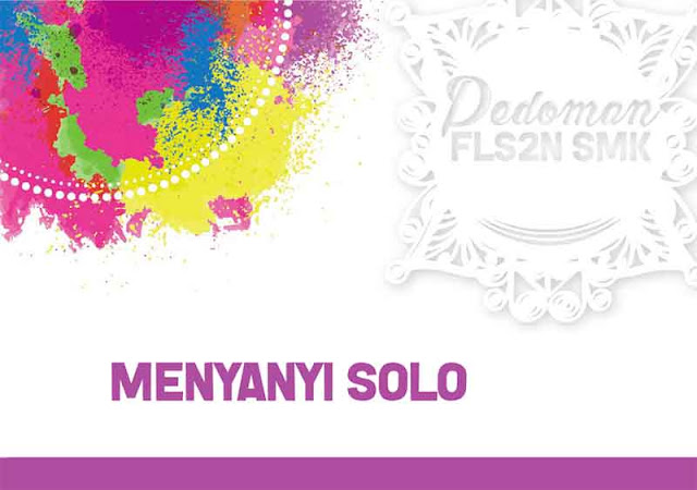 Pedoman FLS2N 2018 SMK - Solo Vokal