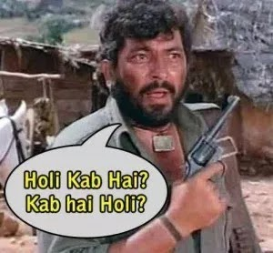 Happy Holi Gabbar Funny Popular Dialogues Jokes Pictures For Friends