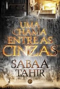 [Resenha] Uma Chama entre as Cinzas #01 - Sabaa Tahir