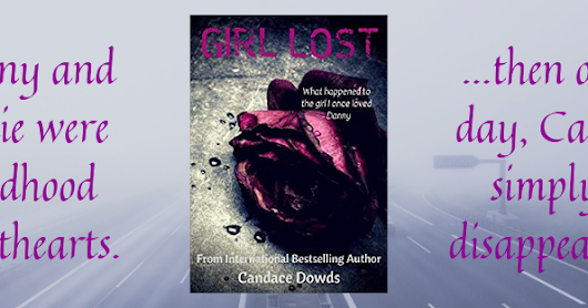 ✱✱Book Review✱✱ Girl Lost by Candace Dowds