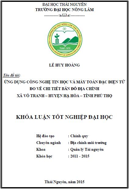 Ứng dụng công nghệ tin học và máy toàn đạc điện tử lập bản đồ địa chính tỷ lệ 1:1000 xã Vô Tranh huyện Hạ Hòa tỉnh Phú Thọ