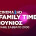 Σάββατο σημαίνει Family Time στο OTE CINEMA 1HD