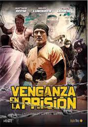 Venganza en la prision (2015) Online