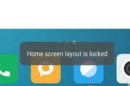 "Cara Mengatasi ""Home Screen Layout is Locked"" Xiaomi Redmi"