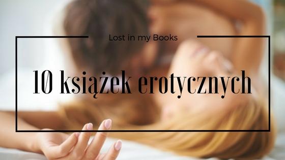 10 książek erotycznych, które przeczytałam