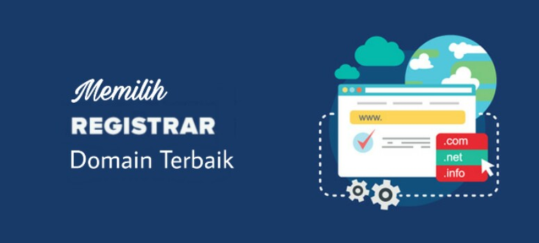 Cara Memilih Registrar Domain Terbaik  2018