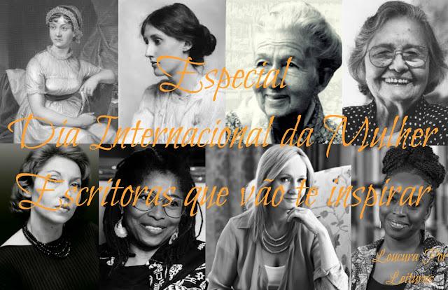 Especial Dia Internacional da Mulher: Escritoras que vão te inspirar