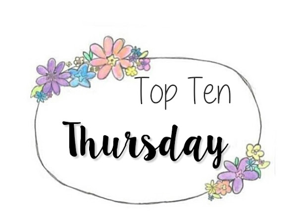 TOP TEN THURSDAY #2