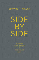 http://www.wtsbooks.com/side-by-side-walking-with-others-in-wisdom-and-love-edward-t-welch-9781433547133?utm_source=koliphint&utm_medium=blogpartners