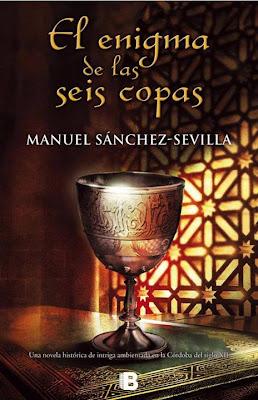 El enigma de las seis copas - Manuel Sánchez-Sevilla (2013)