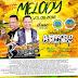 CD (MIXADO) MELODY VOL 06 2018 (MEGA PRÍNCIPE NEGRO)