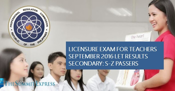 S-Z Passers LET Results September 2016 Secondary | The Summit Express